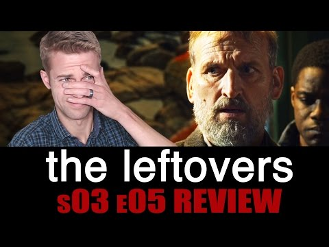The Leftovers Season 3, Episode 5 - TV Review