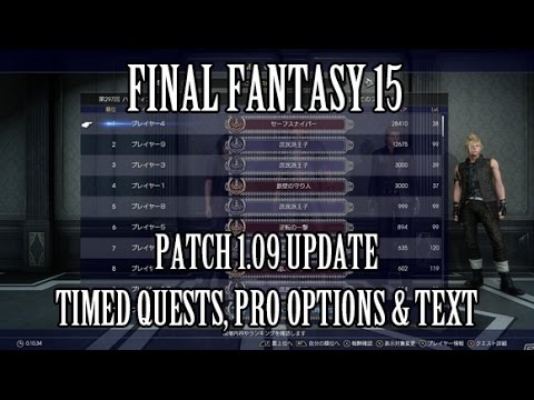 Final Fantasy 15: Timed Quest Updates, Ps4 Pro Steady Frame Rate & Magnified Text