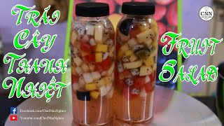 Trái Cây Thanh Nhiệt | Fruit Salad - Chef Nhà Nghèo | CNN Channel