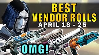 Destiny: omg! so many good guns! | best vendor rolls! (april 18 - 25) age of triumph