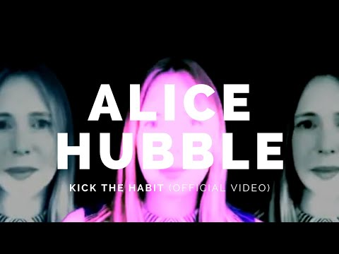 ALICE HUBBLE: Kick the Habit (Bot18)