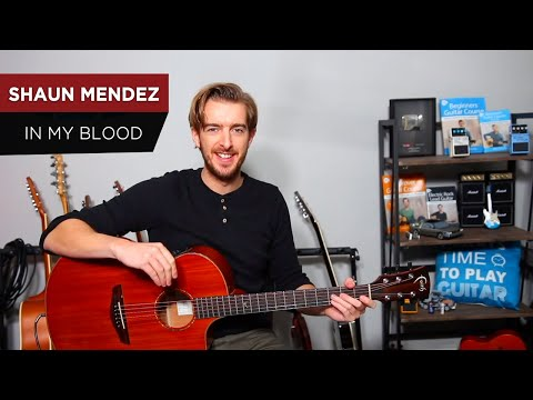 Shawn Mendes - IN MY BLOOD Guitar Lesson Tutorial - Easy NO CAPO