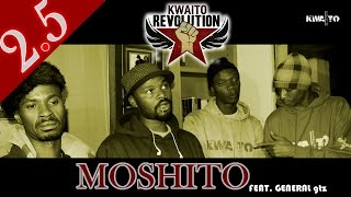 2.5 - Moshito Feat. General gtz [ Kwaito Revolution ]