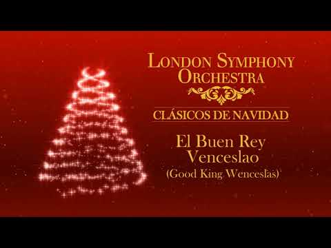 Orquesta Sinfónica de Londres - El Buen Rey Vencesalo (Good King Wenceslas)