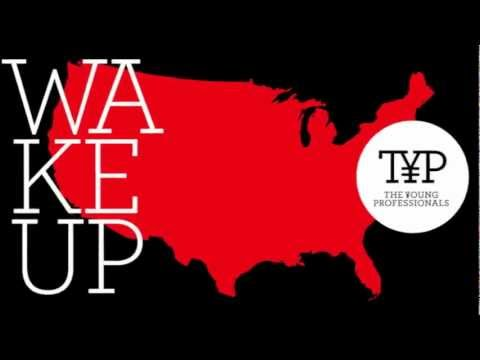 The Young Professionals (TYP) - Wake Up