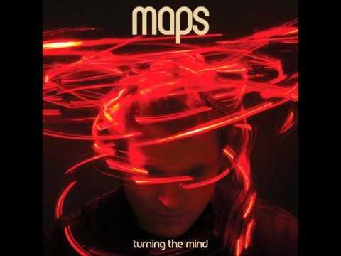 Maps - Turning The Mind