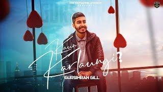 Kaun Karlaungi Gursimran Gill Free MP3 Song Download 320 Kbps