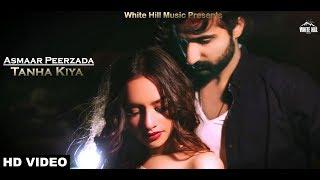 Tanha Kiya Asmaar Peerzada Mp3 Song Download