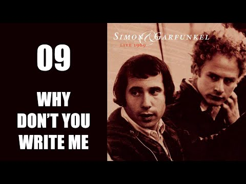 Why Don't You Write Me, Live 1969, Simon & Garfunkel