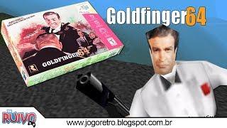 007 Goldfinger 64 no Nintendo 64 (007 GoldenEye Hack)