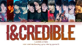 I-LANDERS (아이랜더) - 'I&credible' Lyrics (Color Coded_Han_Rom_Eng)