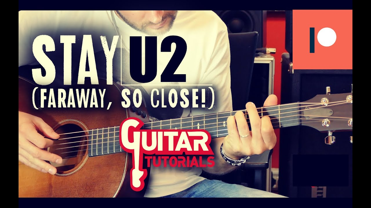 Stay (Faraway, So Close!) by U2 - Acoustic Guitar Tutorial | AcoustHit  Series |