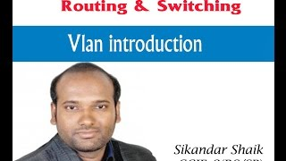 Vlan introduction - Video By Sikandar Shaik || Dual CCIE (RS/SP) # 35012