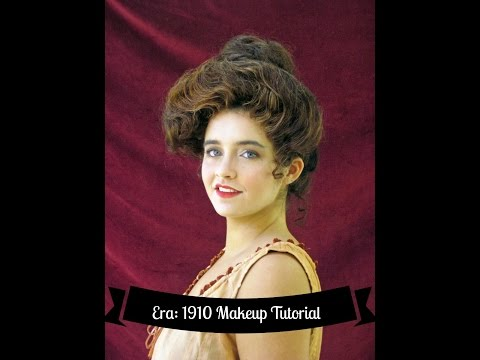 HISTORY OF MAKEUP & TUTORIAL 1910
