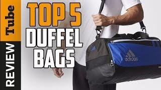 ✅Duffel Bag: Best Duffel Bags 2018 (buying guide)