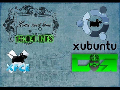 Xubuntu 18.04 - I'm Finally Back Home With Xfce + Gaming