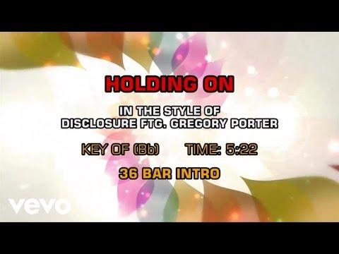 Disclosure, Gregory Porter - Holding On (Karaoke)