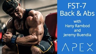 FST-7 Back & Abs | Hany Rambod & Jeremy Buendia | The APEX People