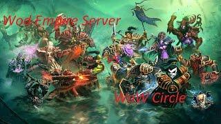 WoW, БГ кроссерверная система між Wod Empire і Circle (#1)