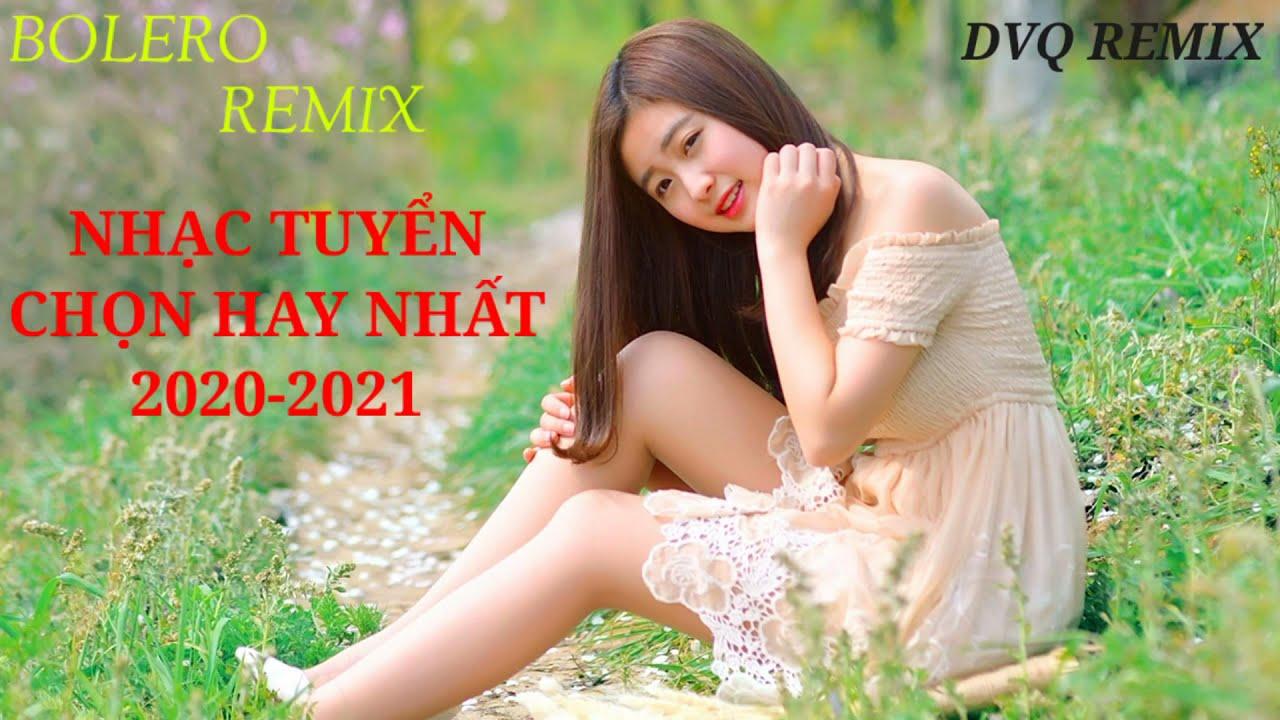 Tải LK Nhạc Trữ Tình Remix 2021 | Tuyệt Phẩm Nhạc Vàng Remix Hay Nhất MP3 hot