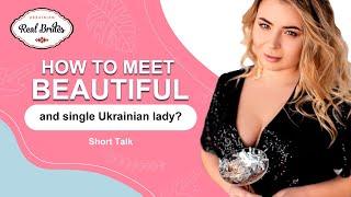 How to meet beautiful and single Ukrainian lady? Single Ukrainian ladies for marriage. #Shorts
