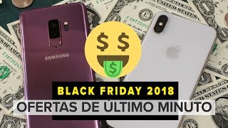 Black Friday 2018: Ofertas iPhone XR, Galaxy Note 9 y más