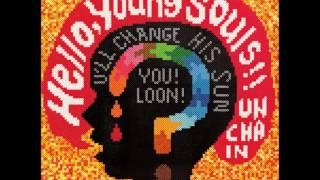 UNCHAIN  -  Hello,Young Souls