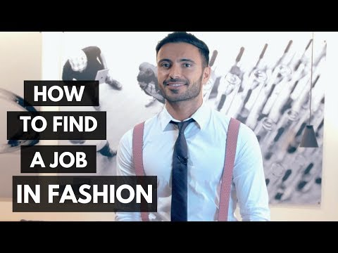 How To Find A Job In Fashion? (Fashion Industry Jobs And Career)
