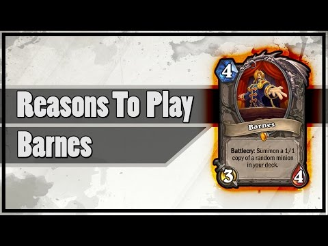 Hearthstone: Reasons To Play Barnes