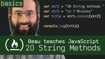 20 String Methods in 7 Minutes - Beau teaches JavaScript