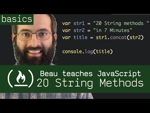 20 String Methods In 7 Minutes - Beau Teaches JavaScript
