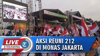 LIVE STREAMING Situasi Terkini Reuni 212 di Monumen Nasional (Monas) Jakarta