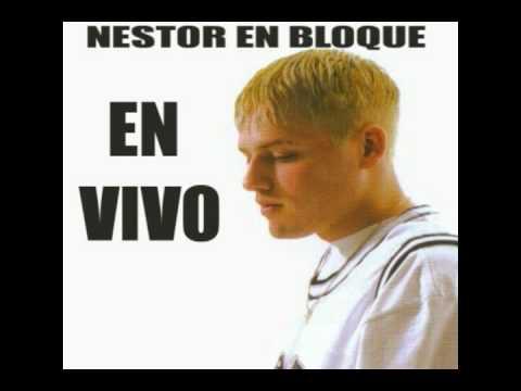 Nestor en bloque te quiero a ti