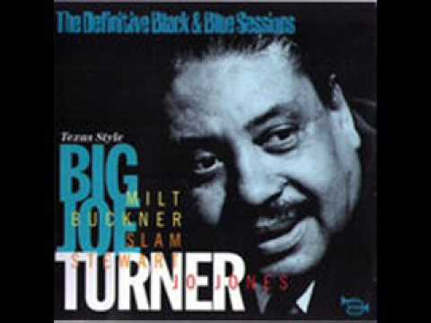 BIG JOE TURNER -