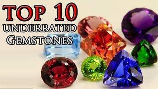 Top 10 Underrated Gemstones