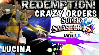 Time To Change Fate!  | Redemption! ~ LUCINA Ep. 2  ~ Super Smash Bros Wii U (Crazy Orders)