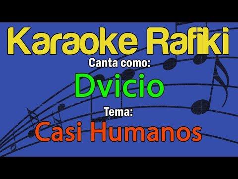 Dvicio - Casi Humanos Karaoke Demo