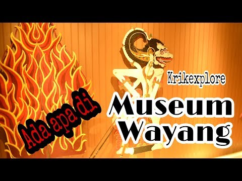 Museum Wayang (Krik Explore)