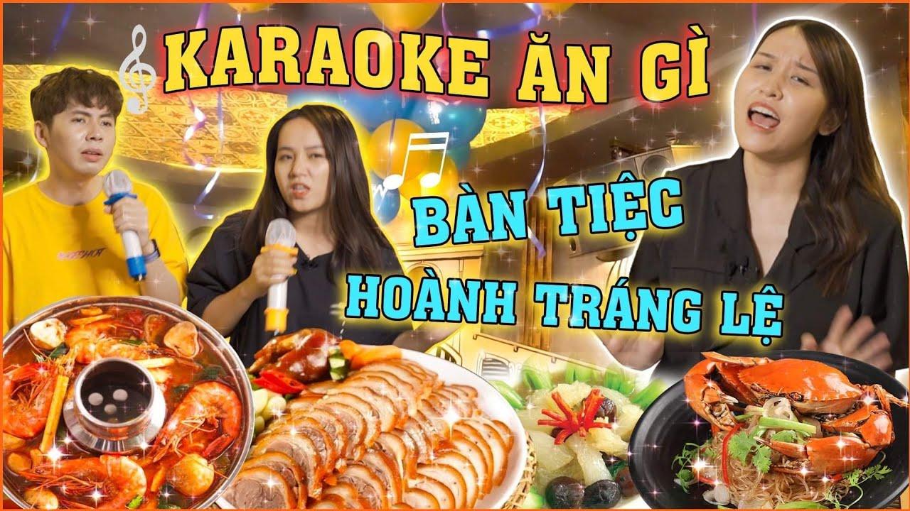 HNAG - Lần Đầu ăn đồ ăn Karaoke: NGON BẤT NGỜ NHƯ TIỆC CƯỚI !!!!