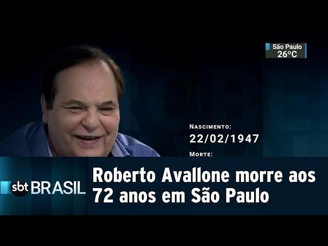 Roberto Avallone morre aos 72 anos em São Paulo | SBT Brasil (25/02/19)