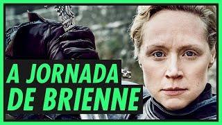 A JORNADA DA BRIENNE | GAME OF THRONES