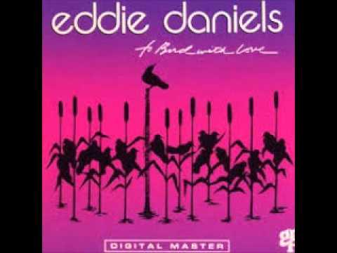 Eddie Daniels-  East Of The Sun