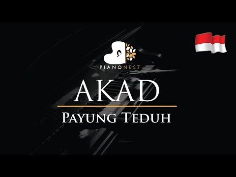 Payung Teduh - Akad (Indonesian Song) - Piano Karaoke / Sing Along / Cover with Lyrics
