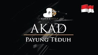 Payung Teduh - Akad (Indonesian Song) - Piano Karaoke / Sing Along / Cover with Lyrics