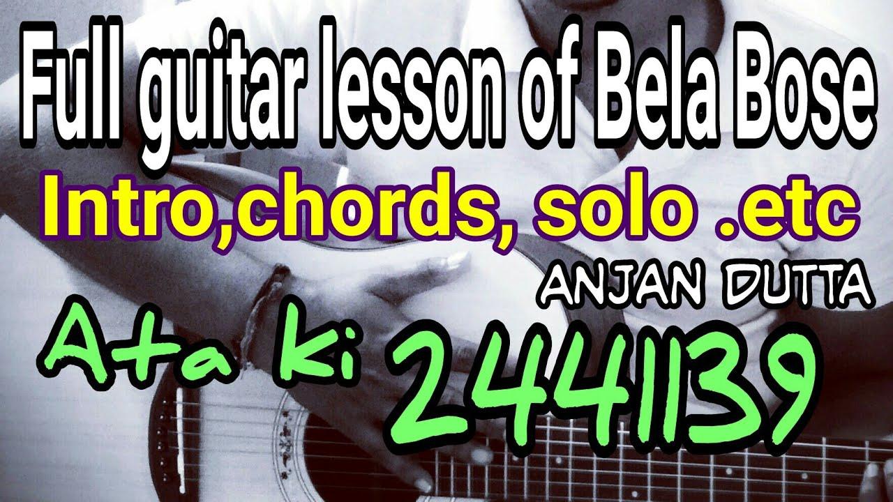 full guitar lesson of Bela Bose( ETA ki 2441139)( intro