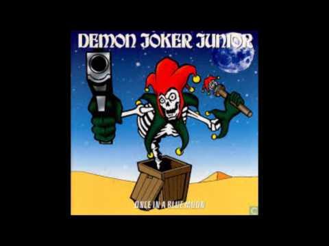 Demon Joker Junior - Once In A Blue Moon (Full Album)