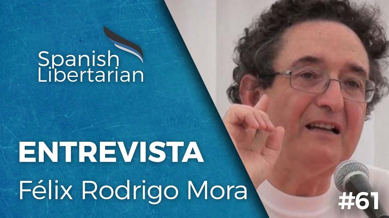 #61 - Félix Rodrigo Mora sobre Revolución Integral, Construcción del Individuo y Alta Edad Media