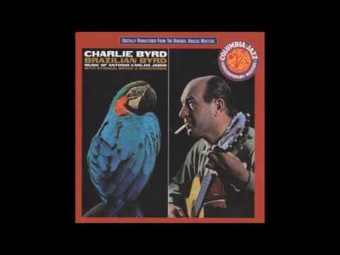 Charlie Byrd - 2.Corcovado