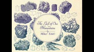 The Country Where I Came From - Mike Edel