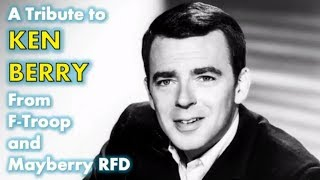 Remembering Ken Berry - Star of Mayberry RFD and F-Troop